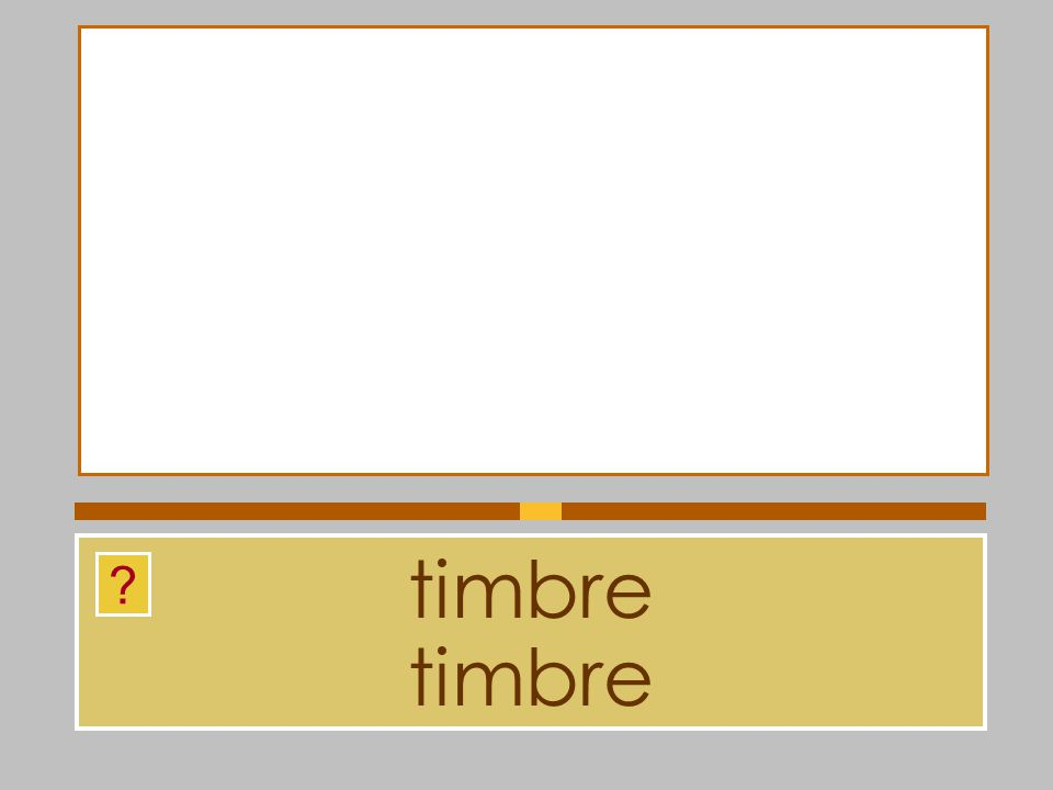 timbre timbre