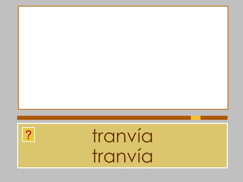 tranvía tranvía
