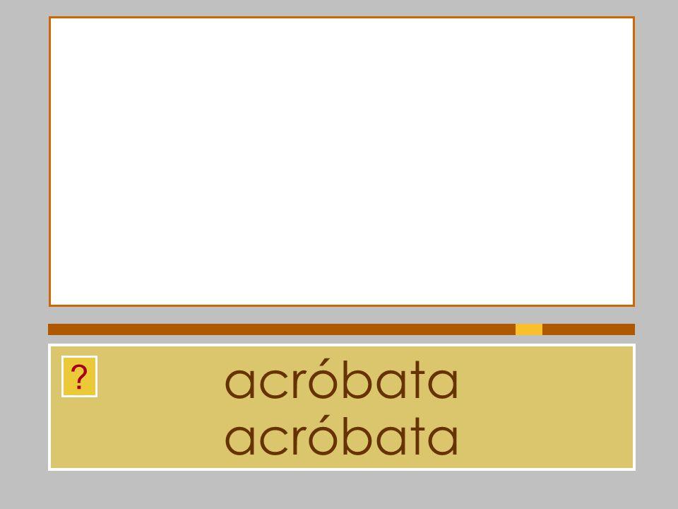 acróbata acróbata