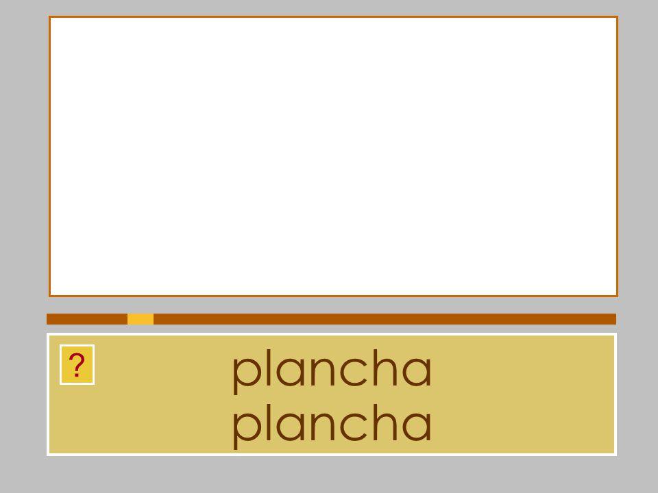 plancha plancha