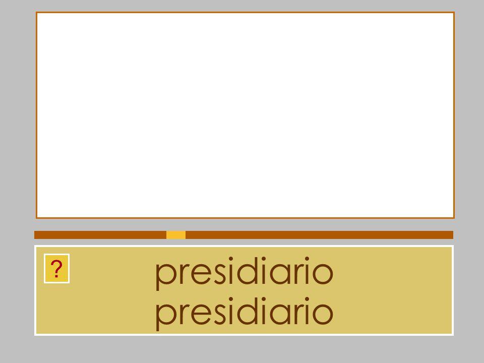 presidiario presidiario