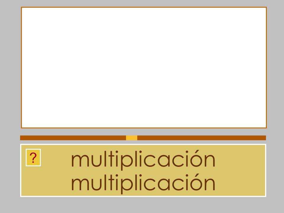 multiplicación multiplicación
