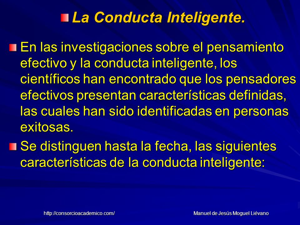 La Conducta Inteligente.