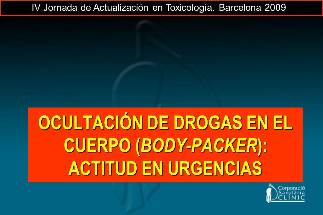OCULTACIÓN DE DROGAS EN EL CUERPO (BODY-PACKER): ACTITUD EN URGENCIAS