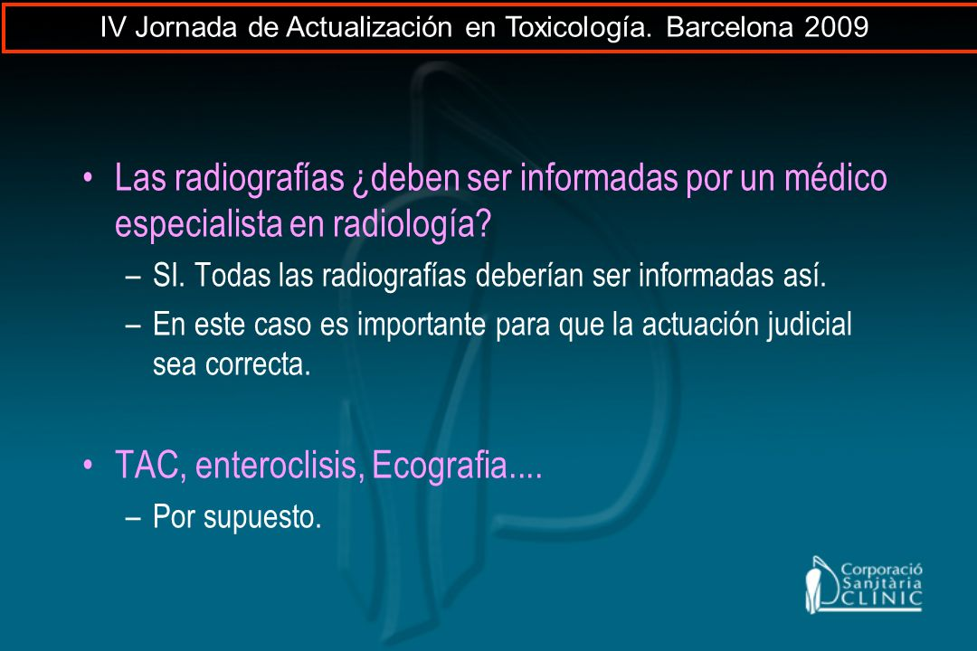 TAC, enteroclisis, Ecografia....