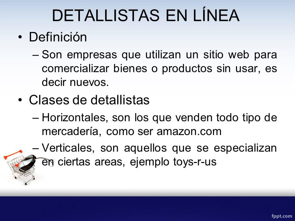 DETALLISTAS EN LÍNEA Definición Clases de detallistas