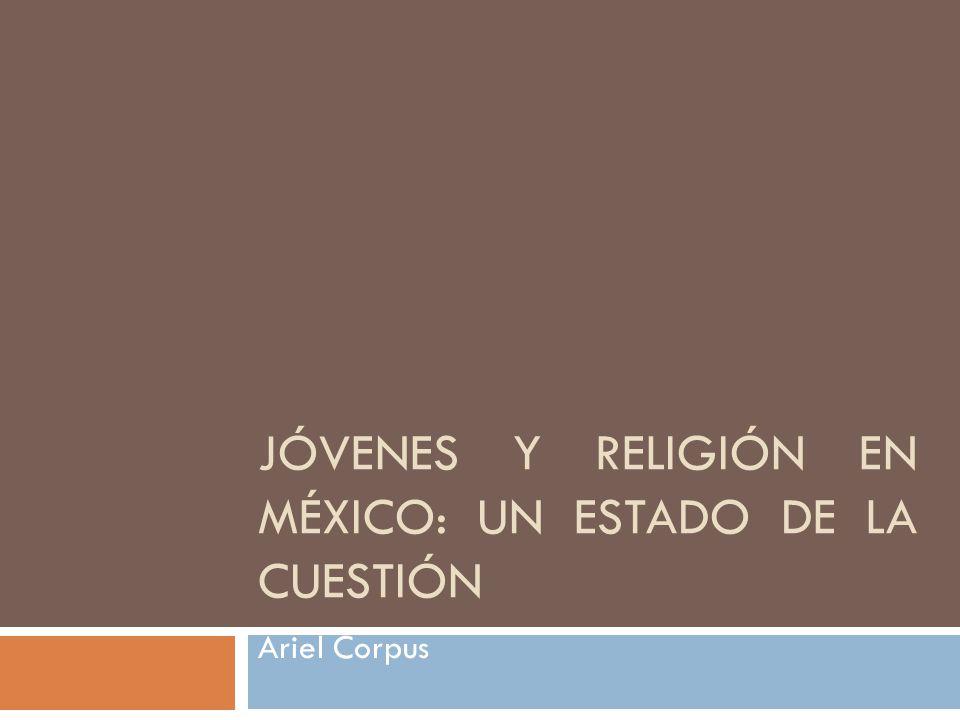 Jóvenes y religión en México: un estado de la cuestión