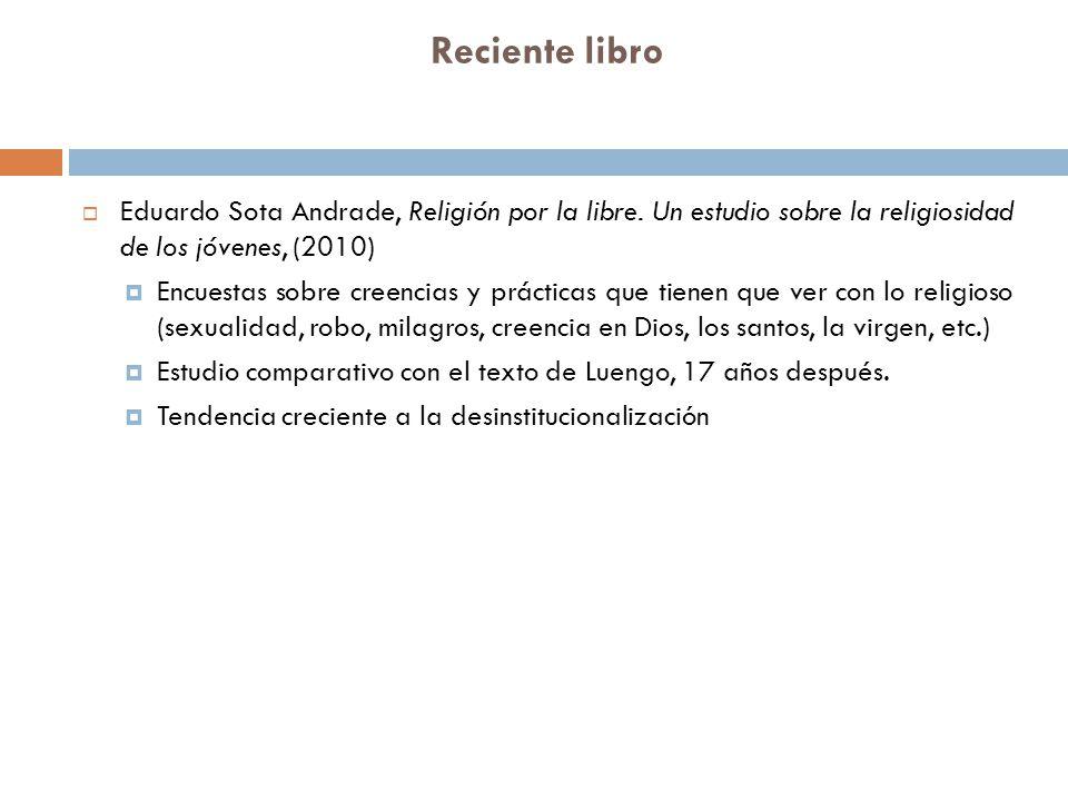 Reciente libro Eduardo Sota Andrade, Religión por la libre. Un estudio sobre la religiosidad de los jóvenes, (2010)