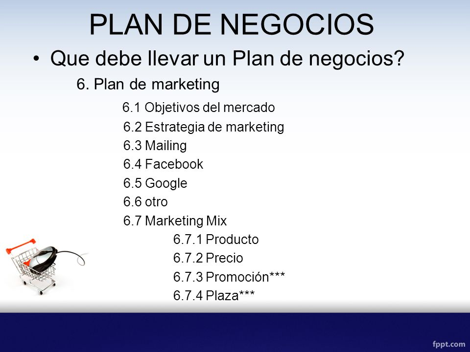 PLAN DE NEGOCIOS Que debe llevar un Plan de negocios