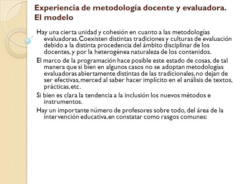 Experiencia de metodología docente y evaluadora. El modelo