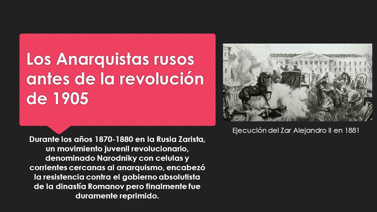 Los Anarquistas rusos antes de la revolución de 1905