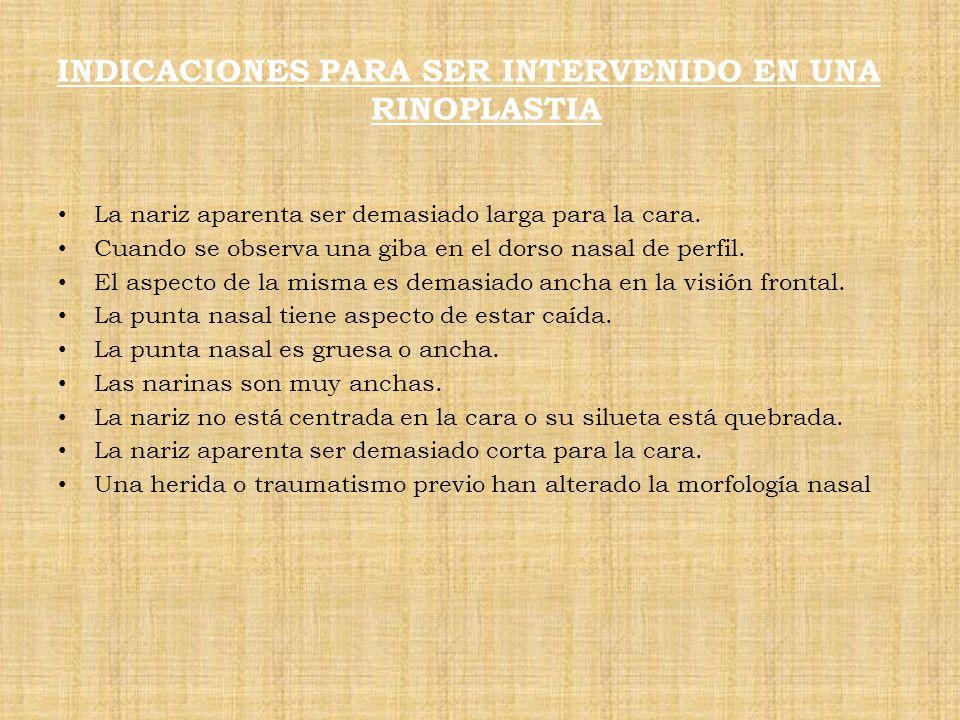 INDICACIONES PARA SER INTERVENIDO EN UNA RINOPLASTIA