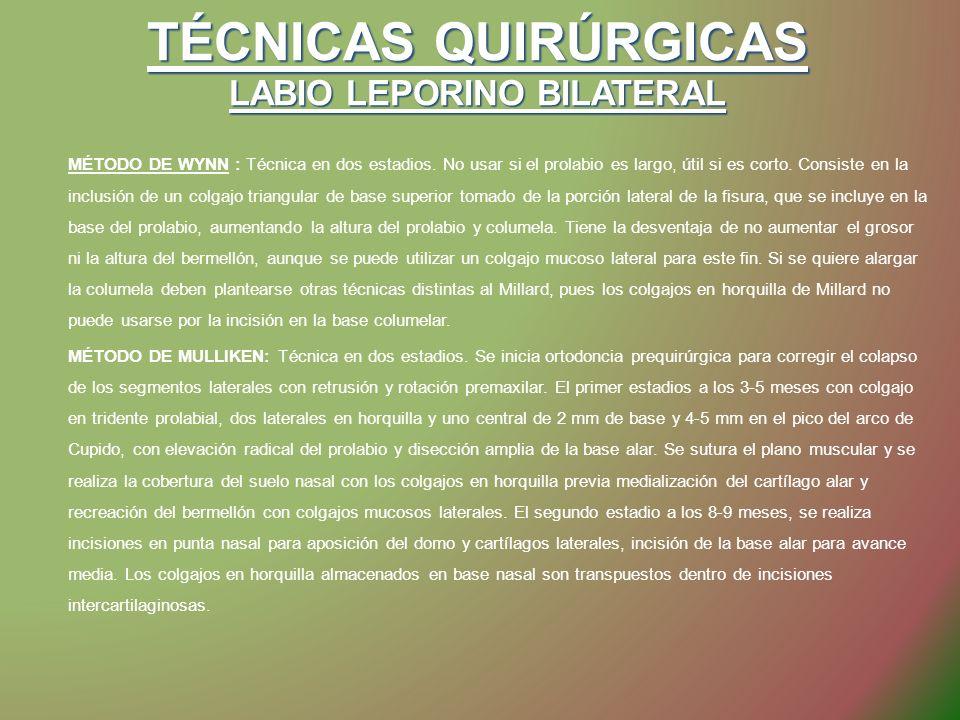 TÉCNICAS QUIRÚRGICAS LABIO LEPORINO BILATERAL