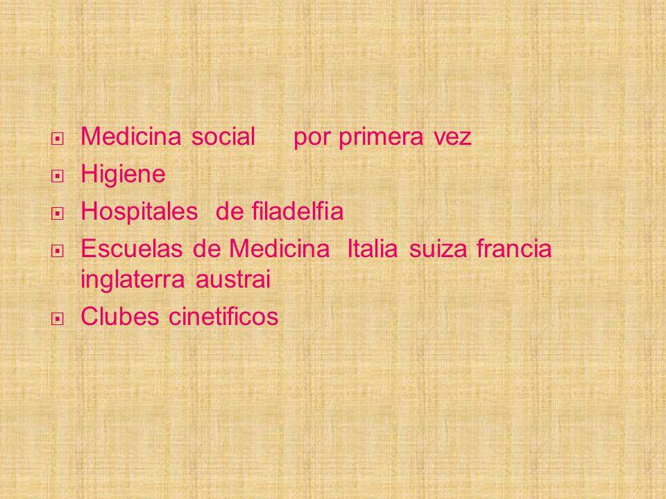 Medicina social por primera vez