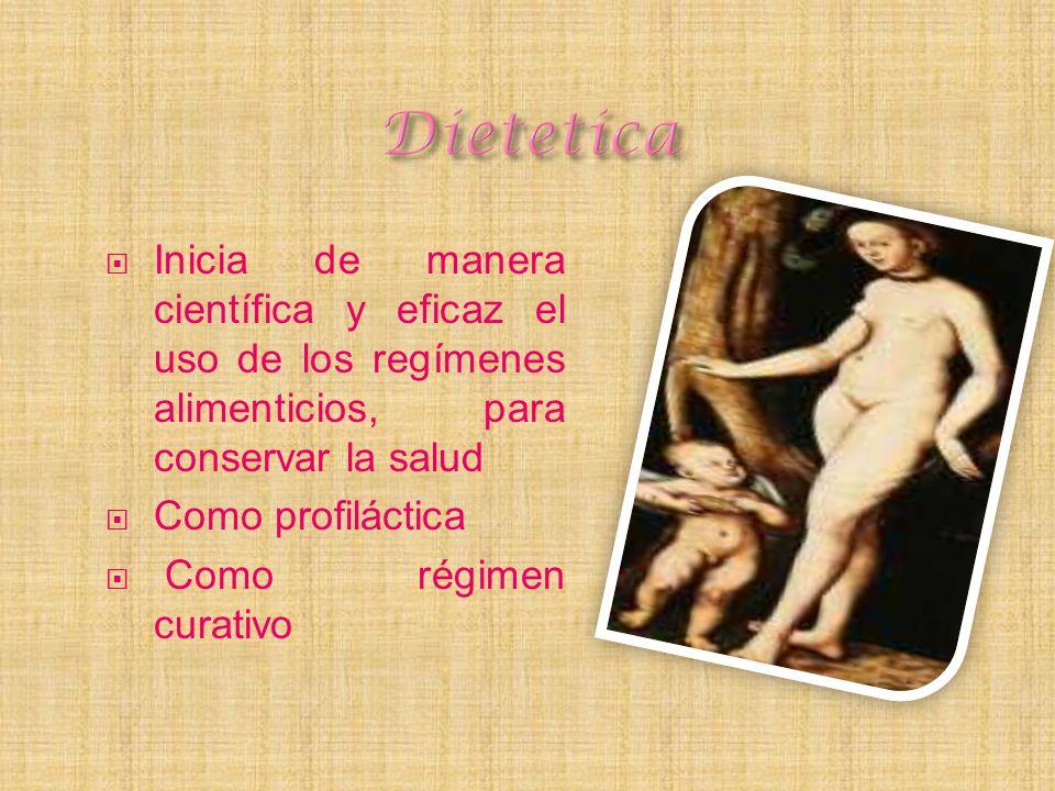 Dietetica Inicia de manera científica y eficaz el uso de los regímenes alimenticios, para conservar la salud.