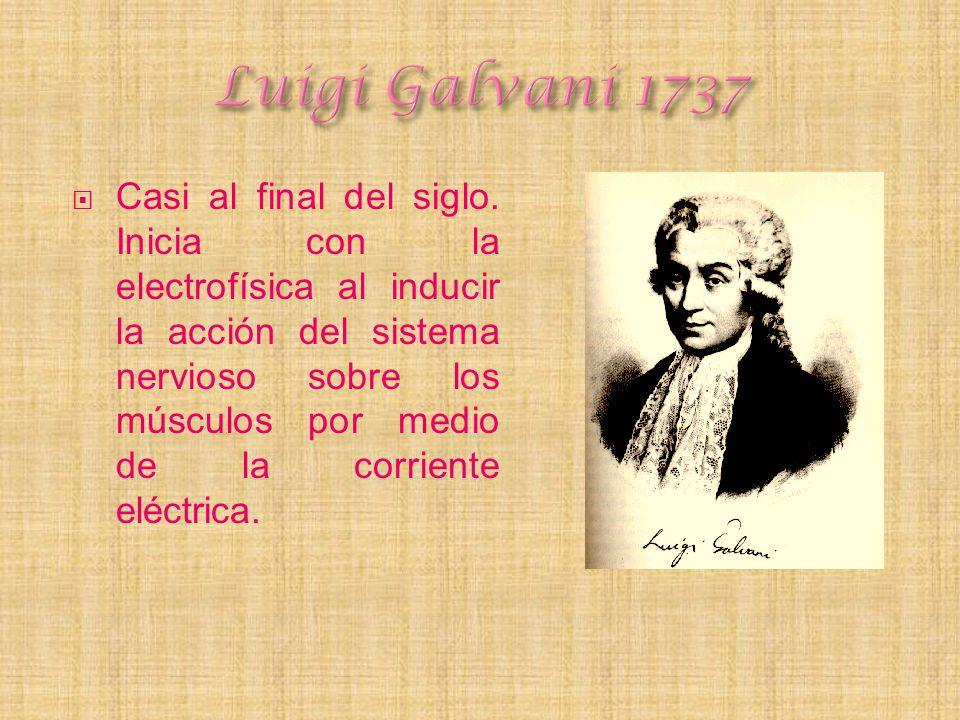 Luigi Galvani 1737