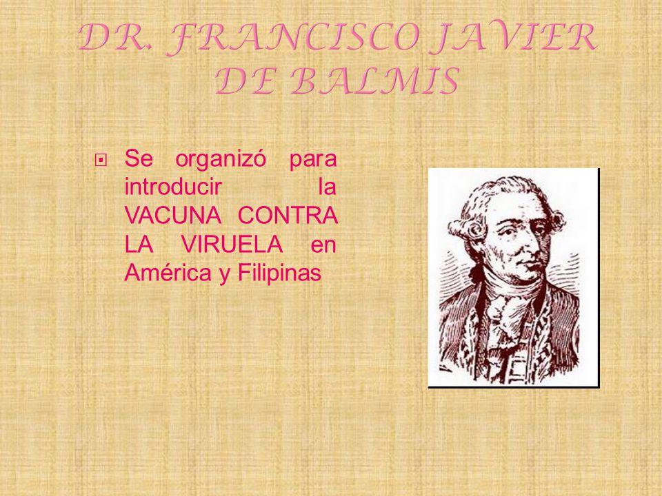 DR. FRANCISCO JAVIER DE BALMIS
