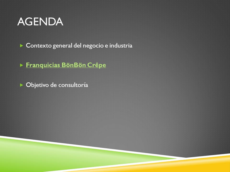 Agenda Contexto general del negocio e industria