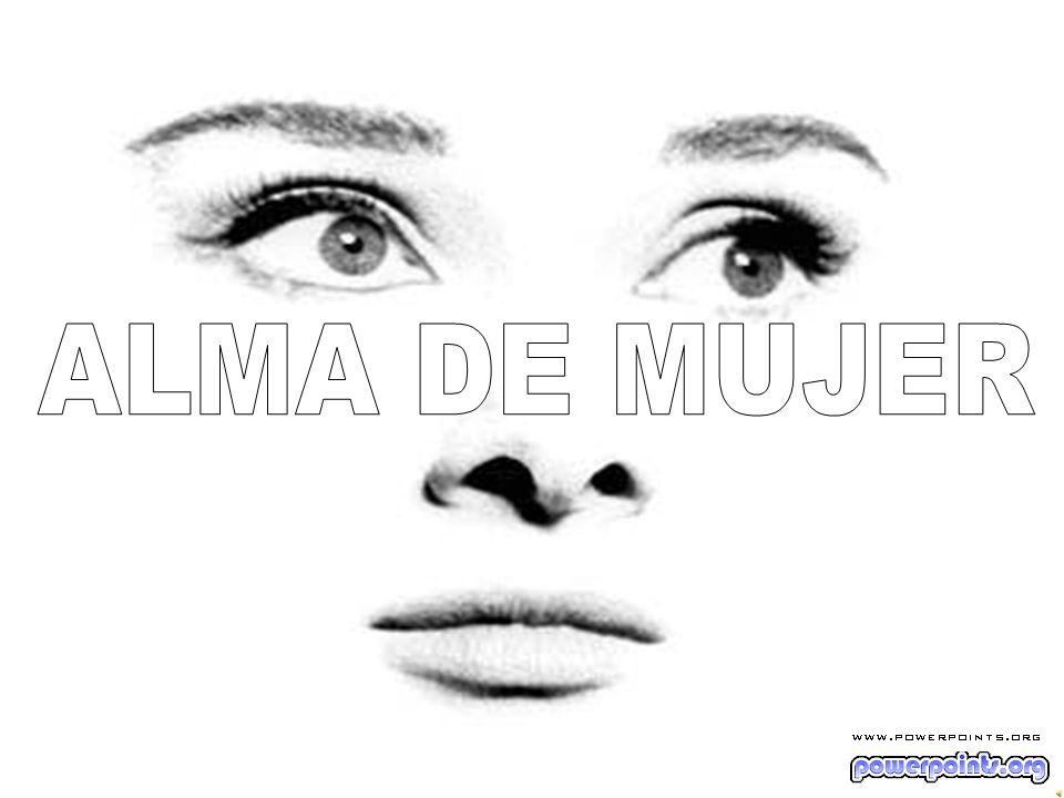 ALMA DE MUJER