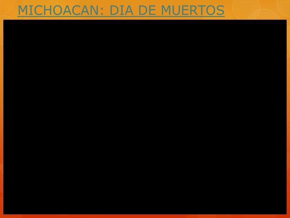 MICHOACAN: DIA DE MUERTOS