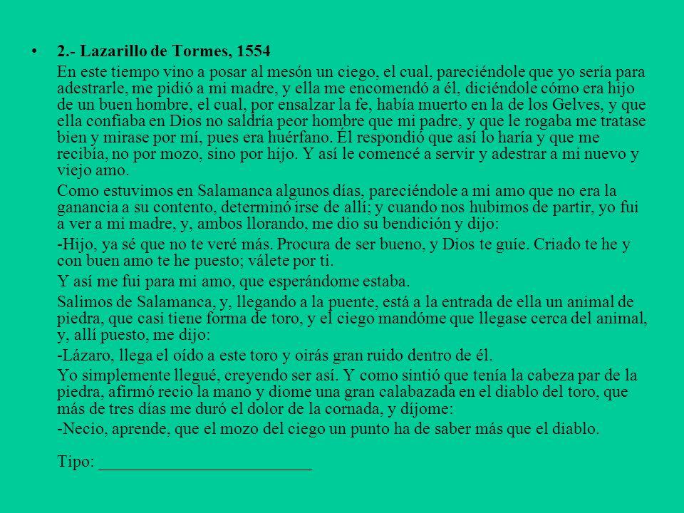 2.- Lazarillo de Tormes, 1554
