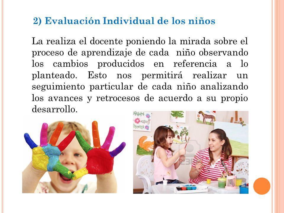 2) Evaluación Individual de los niños