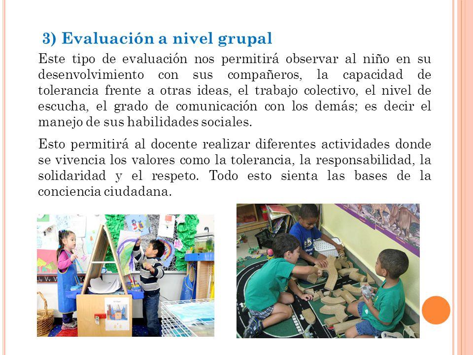 3) Evaluación a nivel grupal