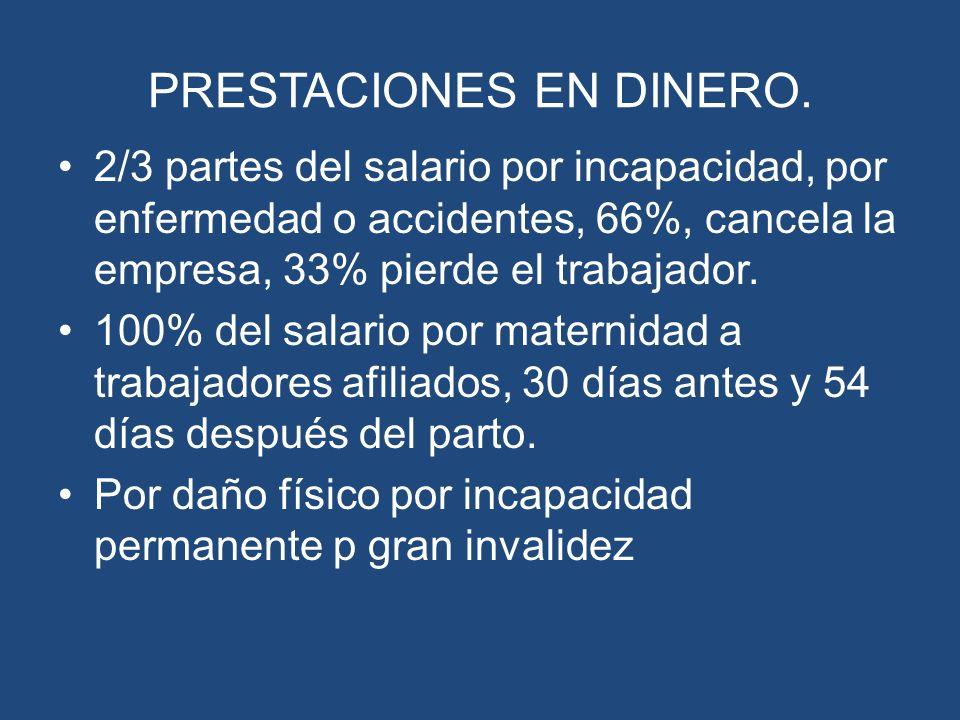 PRESTACIONES EN DINERO.