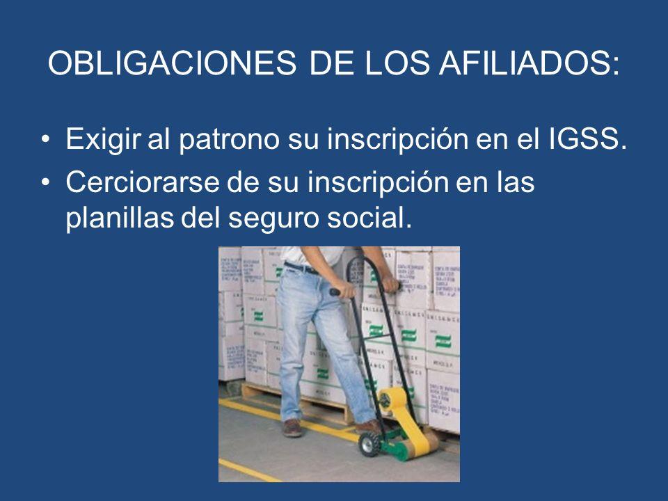 OBLIGACIONES DE LOS AFILIADOS: