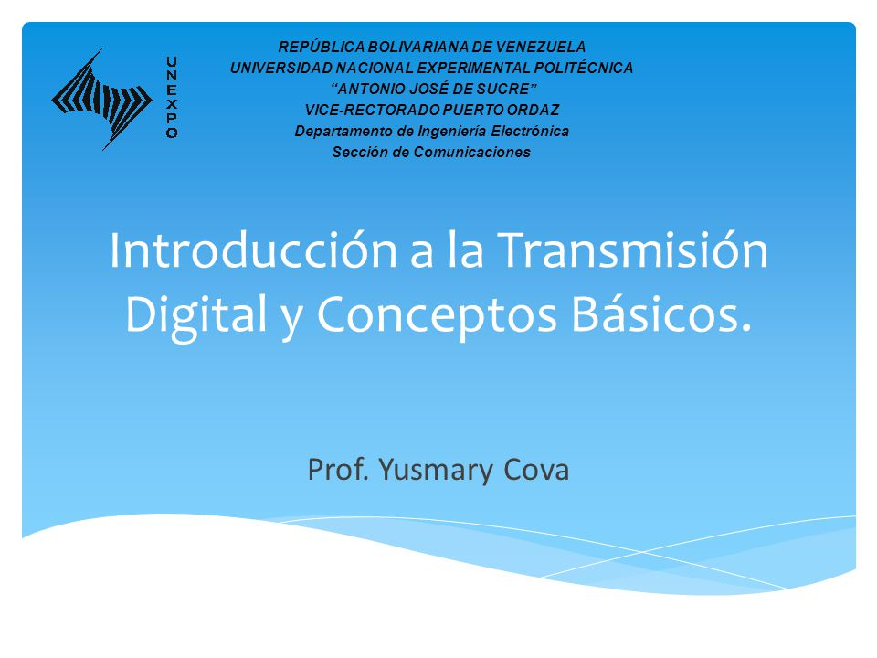 Introducción a la Transmisión Digital y Conceptos Básicos.