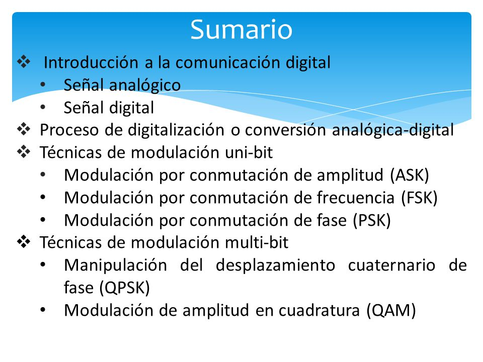 Sumario Introducción a la comunicación digital Señal analógico