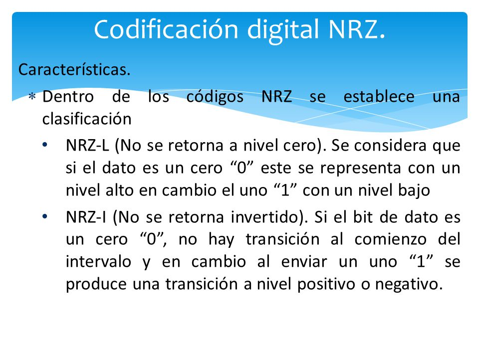 Codificación digital NRZ.