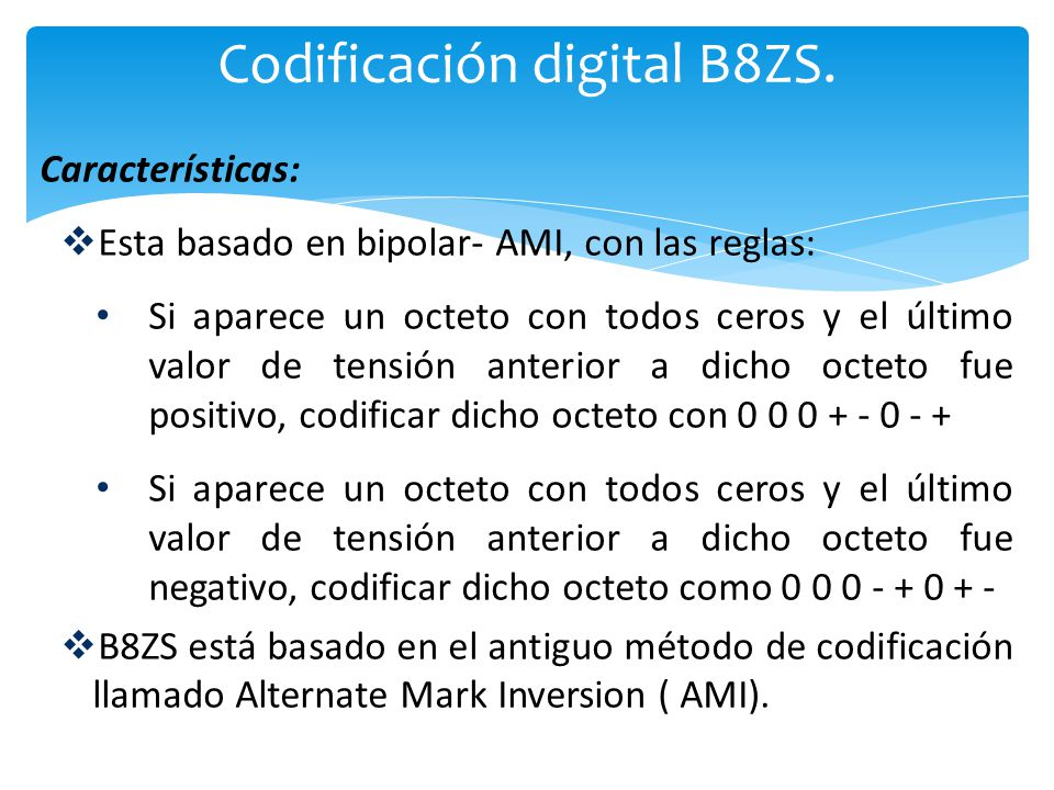 Codificación digital B8ZS.