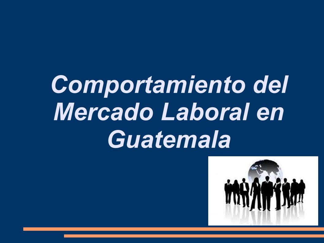 Comportamiento del Mercado Laboral en Guatemala