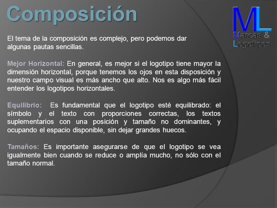 Composición El tema de la composición es complejo, pero podemos dar