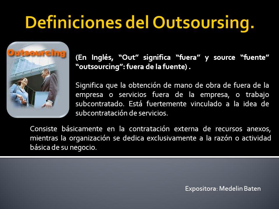 Definiciones del Outsoursing.