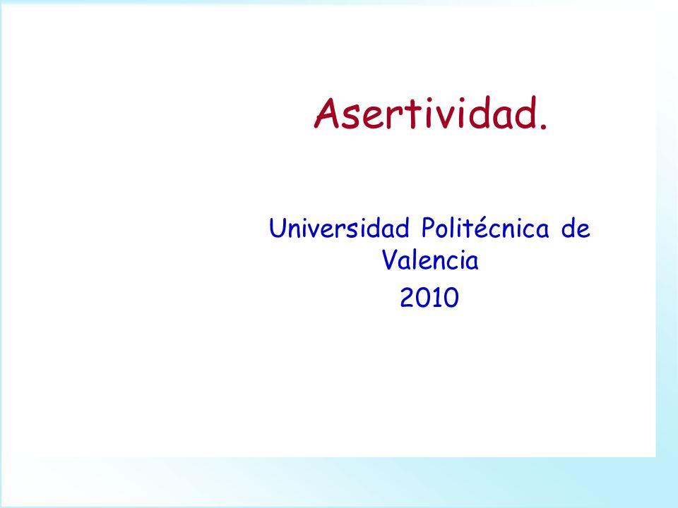 Universidad Politécnica de Valencia 2010