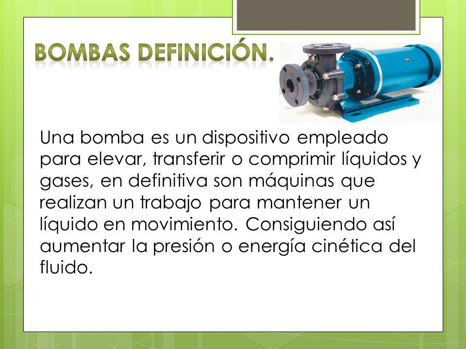 Bombas Definición.