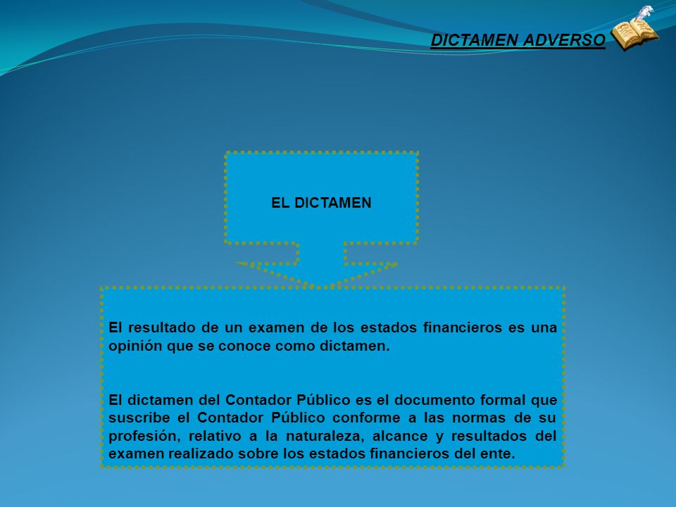 DICTAMEN ADVERSO EL DICTAMEN