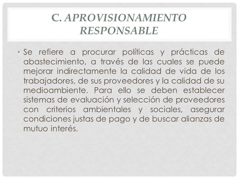 c. Aprovisionamiento Responsable