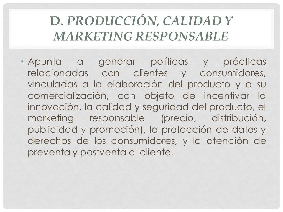 d. Producción, Calidad y Marketing Responsable