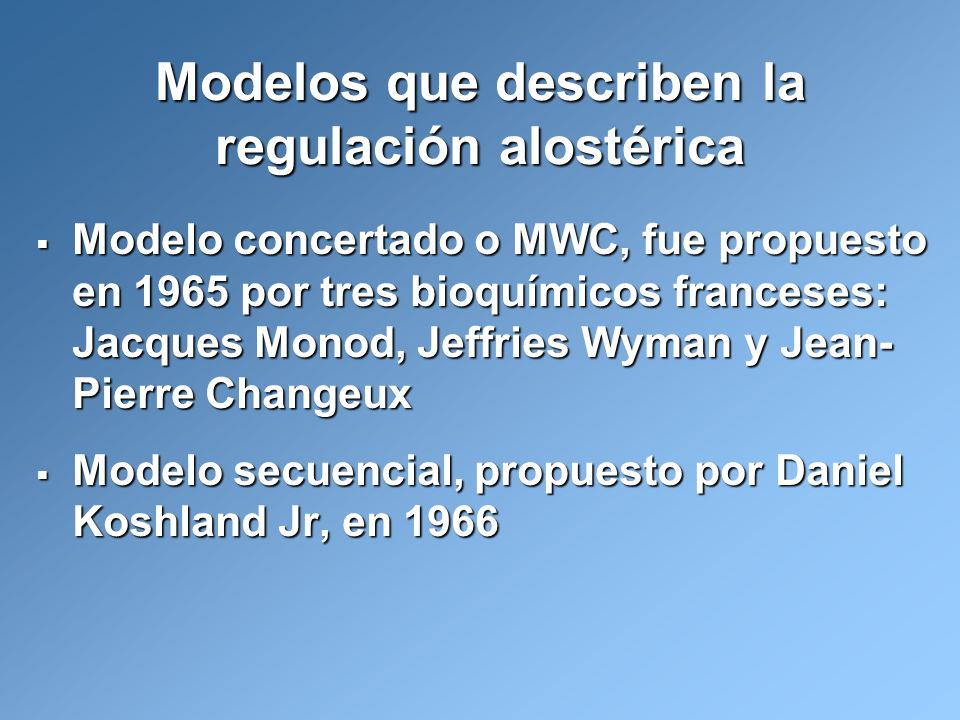 Modelos que describen la regulación alostérica