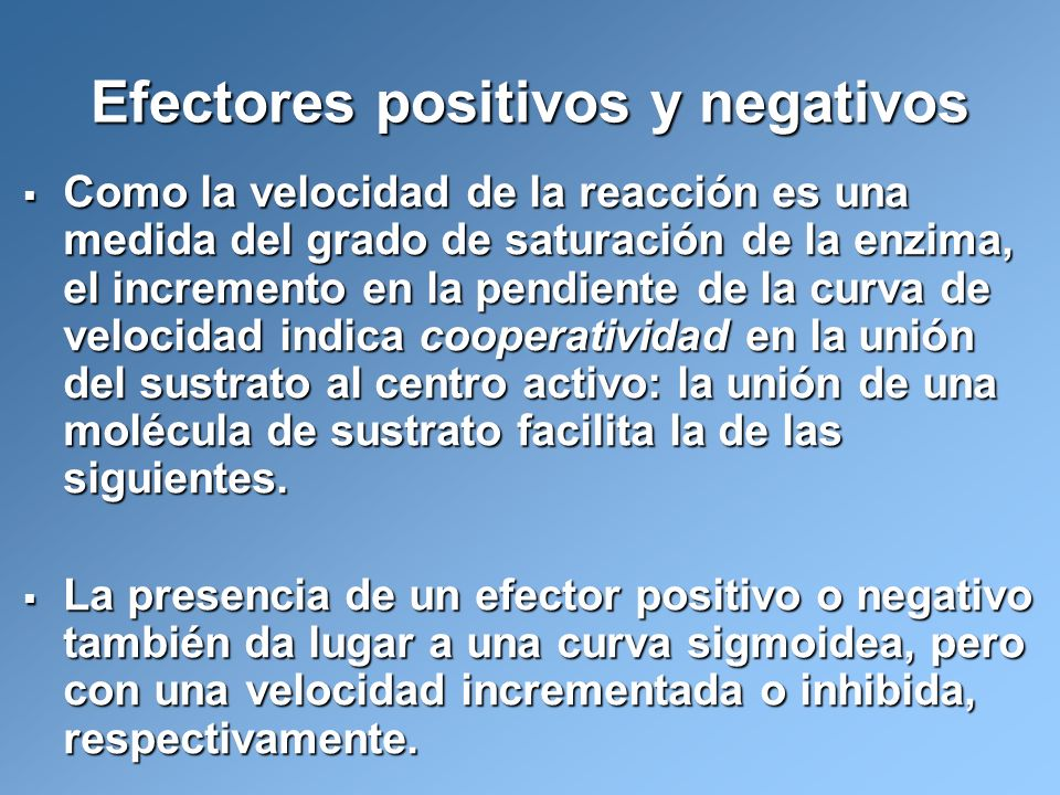 Efectores positivos y negativos