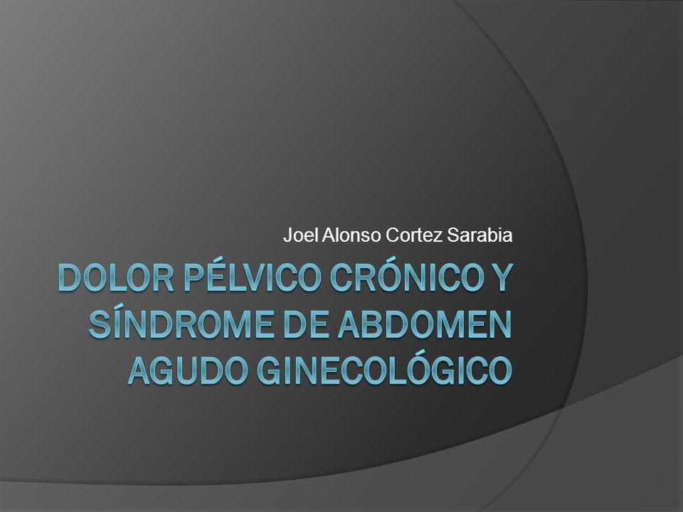 Dolor Pélvico Crónico y Síndrome de Abdomen Agudo Ginecológico