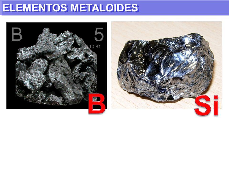 ELEMENTOS METALOIDES B Si