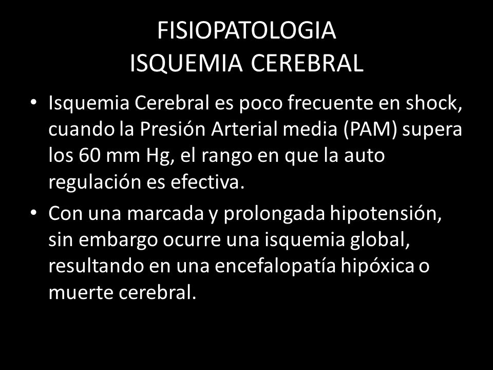 FISIOPATOLOGIA ISQUEMIA CEREBRAL