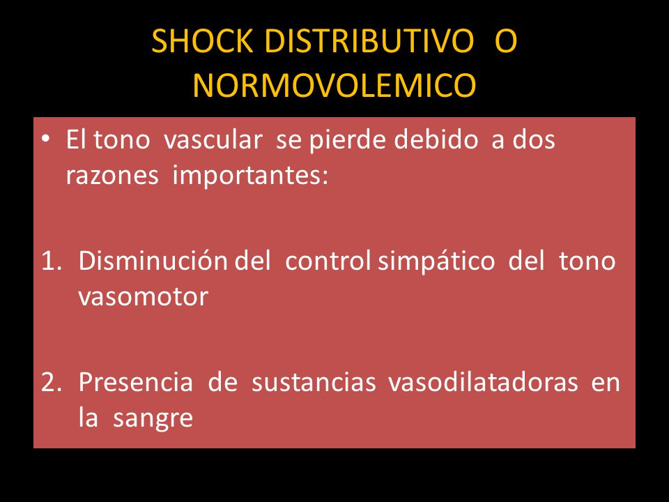 SHOCK DISTRIBUTIVO O NORMOVOLEMICO