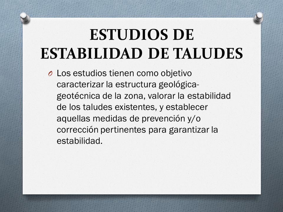 ESTUDIOS DE ESTABILIDAD DE TALUDES