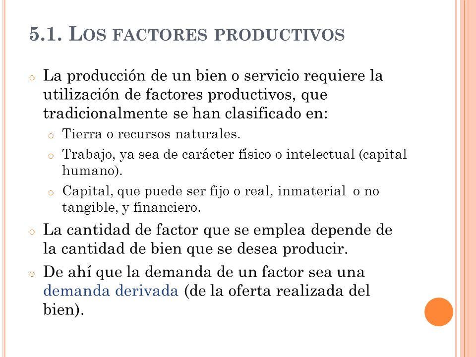 5.1. Los factores productivos