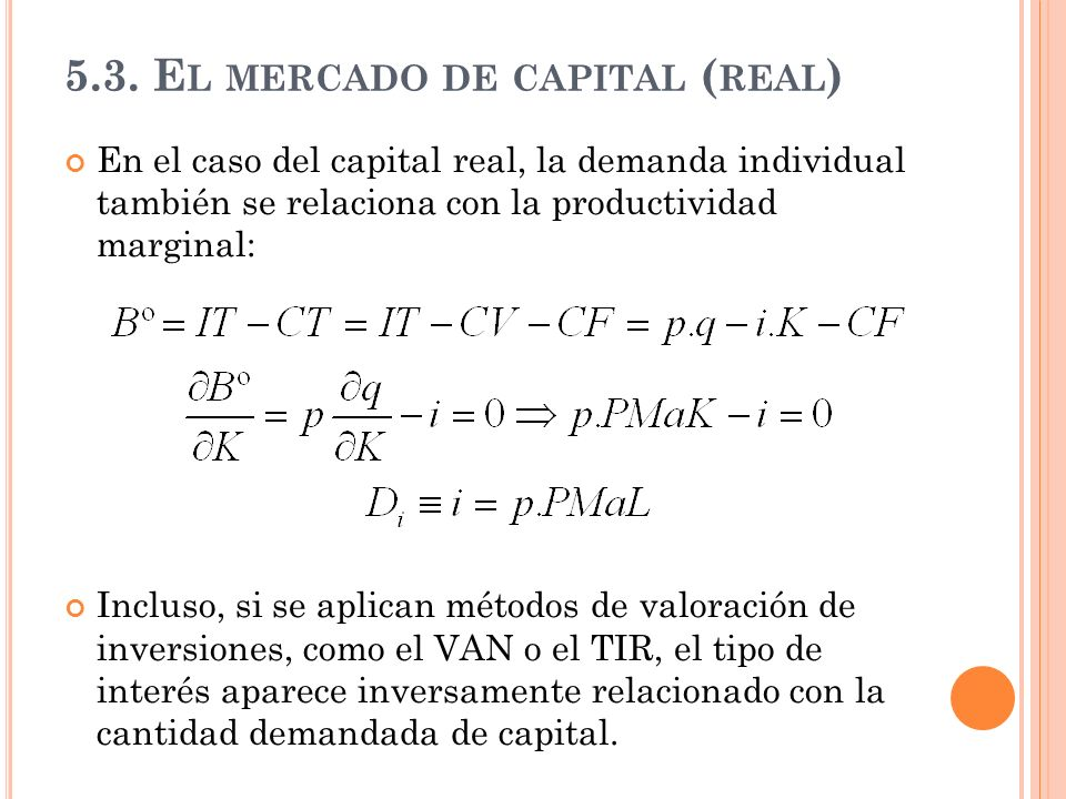 5.3. El mercado de capital (real)